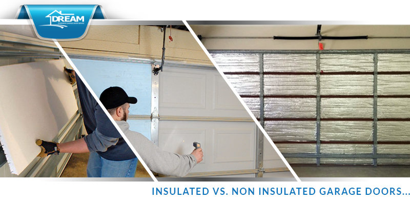 Insulated v non-insulated garage doors